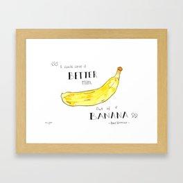 """I Could Carve a Better Man Out of a Banana"" Kurt Vonnegut Quote Framed Art Print"