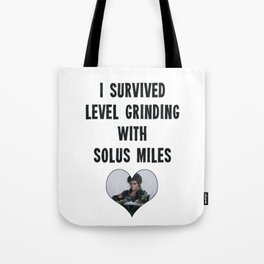 I Survived Level Grinding - Second Age of Retha Tote Bag