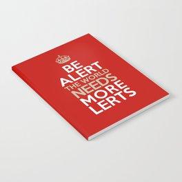 BE ALERT! Notebook