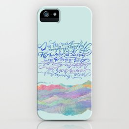 He Has Made Everything Beautiful-Ecclesiastes 3:11 iPhone Case