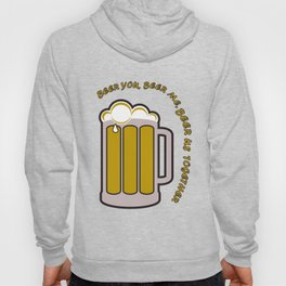 Beer you, beer me Hoody