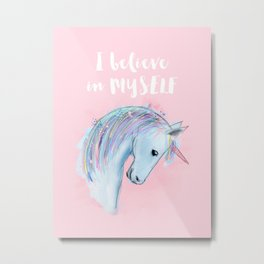 I believe in MYSELF Metal Print