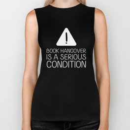 Book hangover is a serious condition (black) Biker Tank