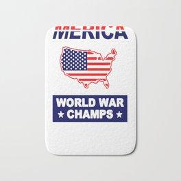 MERICA WORLD WAR CHAMPS T-SHIRT Bath Mat
