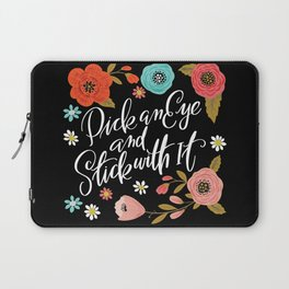 Pick an Eye and Stick With It Laptop Sleeve