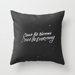 Could be nothing Throw Pillow