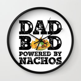 Dad Bod Powered By Nachos Father Figure Gifts Idea with Funny Graphic for Food Lovers Wall Clock