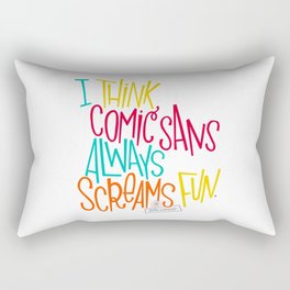 Fun Comic Sans Rectangular Pillow