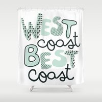 west coast Shower Curtains featuring West Coast Best Coast by Wandering Type
