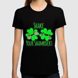 Shake Your Shamrocks Funny St. Patrick's Day T-shirt
