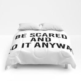 be scared and do it anyway Comforters