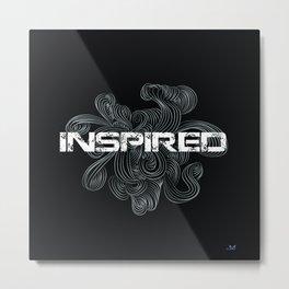 Inspired Metal Print
