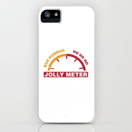 Jolly Meter Bah Humbug To Ho Ho Anti Xmas Long Sleeve Humor Pun Cool Gift Design iPhone Case