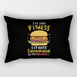 I'm Into Fitness Cheeseburger In My Mouth Gym Gift Rectangular Pillow