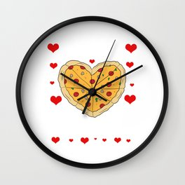 """Pizza Is My Valentine"" Snacks Food Shirt For Snack Lovers Pepperoni Mushroom Meatballs Cheese Wall Clock"