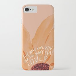 She Was Known For The Way She Loved iPhone Case
