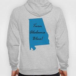 Turn Alabama Blue! Vote Democrat liberal midterms 2018 Hoody