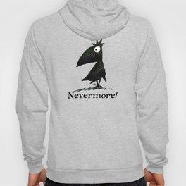 Nevermore! The Raven - Edgar Allen Poe Hoody
