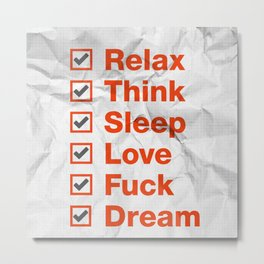 Sleep, Think, Love, Dream Metal Print
