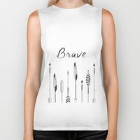 be brave Biker Tanks featuring Brave by Mind Design