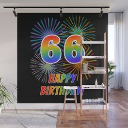 "66th Birthday ""66"" & ""HAPPY BIRTHDAY!"" w/ Rainbow Spectrum Colors + Fun Fireworks Inspired Pattern Wall Mural"
