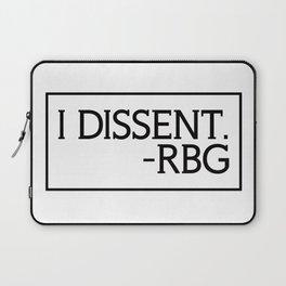 I Dissent, Ruth Bader Ginsburg, RBG, notorious RGB Laptop Sleeve