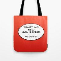 vodka Tote Bags featuring Dance Vodka by Goretti