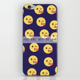 Yu are not my bae iPhone Skin