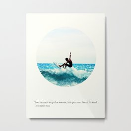 Surf Quote Metal Print