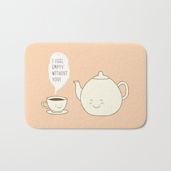 I feel empty without you! Bath Mat