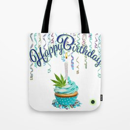 Happy Birthday Cannabis Cupcake Tote Bag