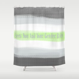agender roles Shower Curtain