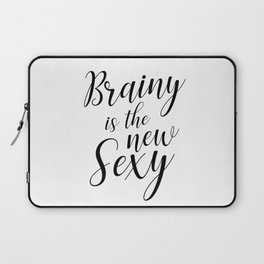 Brainy is the new sexy Laptop Sleeve