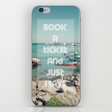 Book a ticket and just leave iPhone & iPod Skin