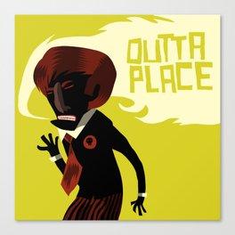 Outta Place Canvas Print