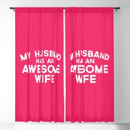 Wife Awesome Husband Funny Quote Blackout Curtain