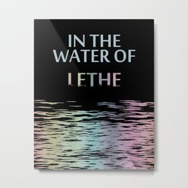 In the water of Lethe Metal Print
