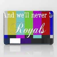 lorde iPad Cases featuring And We'll Never Be Royals by Dr.RPF