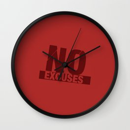 No Excuses - Red Wall Clock