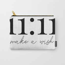 11:11 make a wish Carry-All Pouch