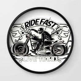 ride fast live hard Wall Clock