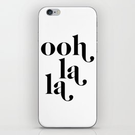 ooh la la iPhone Skin