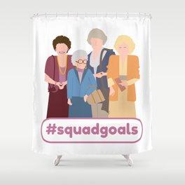Squad Goals Golden Girls Inspired Shower Curtain