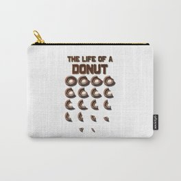 The Life of a Donut Carry-All Pouch