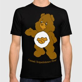 Casual Acquaintance Bear T-shirt
