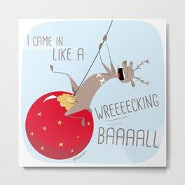 Wrecking Ball Metal Print