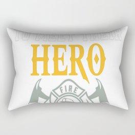 Hero, I Raised Mine Rectangular Pillow