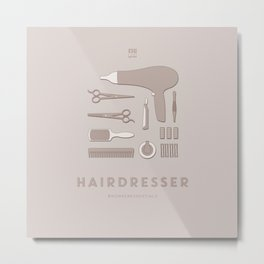#WorkerEssentials - Hairdresser Metal Print