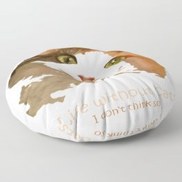 Life Without Cats Floor Pillow