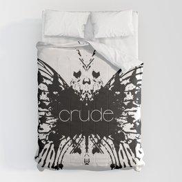 Crude Comforters